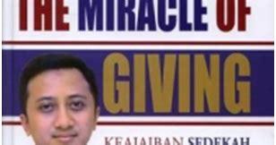 The Miracle Of Giving Buku Keajaiban Sedekah pengajaran tauhid keajaiban sedekah the miracle of giving