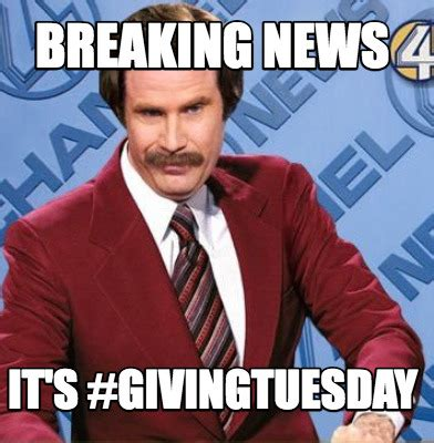 Breaking News Meme Generator - meme creator breaking news it s givingtuesday meme