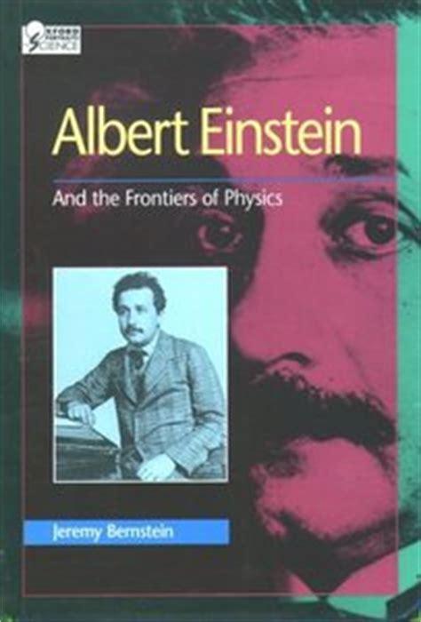 albert einstein biography free ebook albert einstein and the frontiers of physics free