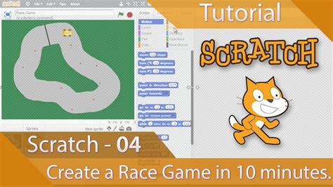 tutorial online game scratch tutorial 04 create a race game in ten minutes