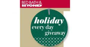 Bed Bath Beyond Holiday Sweepstakes - bed bath beyond holiday every day instant win game and giveaway sweepstakes and