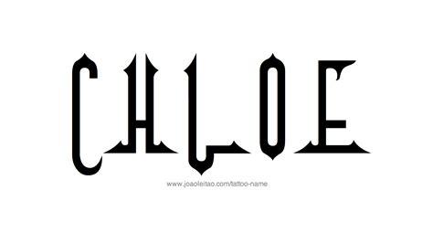 chloe tattoo designs name designs