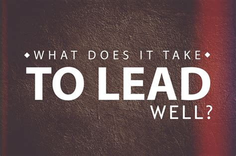 Lead To Bless Leader H238 what does it take to lead well pastor s