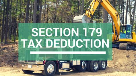 section 179 trucks section 179 deduction vehicle criteria limits for tax