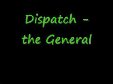 lyrics dispatch dispatch the general live with lyrics