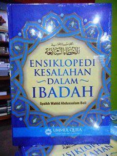 Buku Islami Ensiklopedi Shalat Ummul Qura ensiklopedi kesalahan dalam ibadah penerbit ummul qura