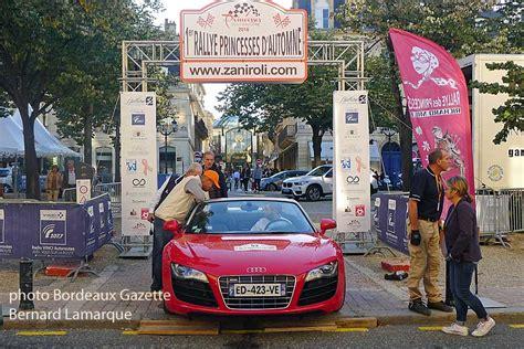 Rally D Automne by Rallye Princesses D Automne Au D 233 Part De Bordeaux