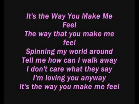 The Me Me Me S - it s the way you make me feel lyrics special a youtube