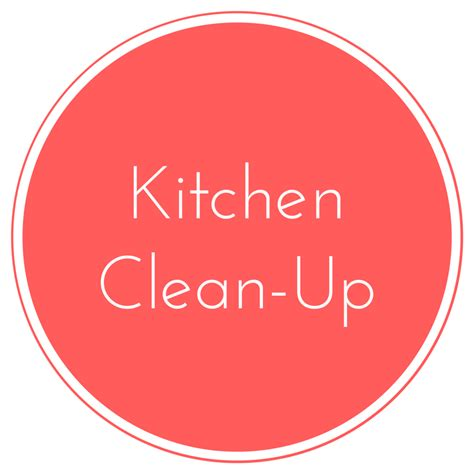 Clean Your Kitchen by Kitchen Clean Up Family Style Nutrition