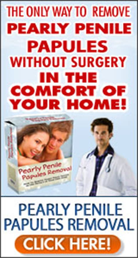 Pearly Penile Papules Removal At Home by Pearly Penile Papules Removal Banners