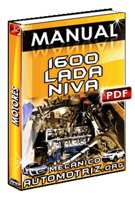 Lada A Libro by Manual De Motores 1600 Lada Niva Mec 225 Nica Automotriz