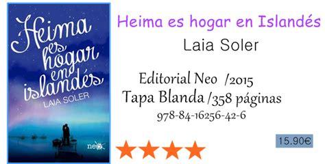 my favorite books rese 241 a heima es hogar en island 233 s de laia soler