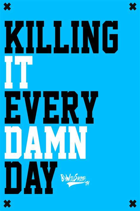 Killin It image gallery killing it