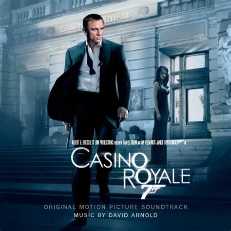 theme music casino royale casino royale david arnold movie music uk
