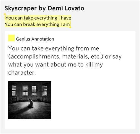 demi lovato skyscraper lyrics meaning you can take everything i have you can break everything