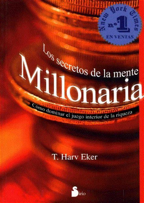 libro la memoria secreta de s 243 lo software gratis y libros los secretos de la mente millonaria t harv eker
