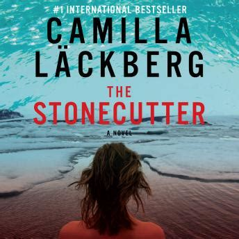 0007253974 the stonecutter patrik hedstrom and listen to stonecutter by camilla l 228 ckberg at audiobooks