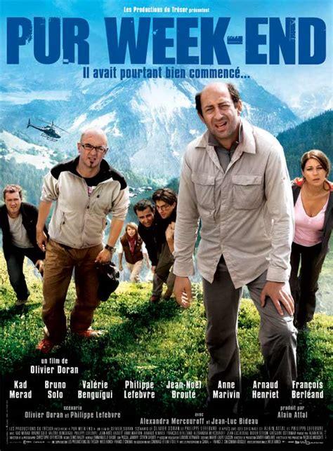 film comedie francaise streaming affiche du film pur week end affiche 1 sur 1 allocin 233