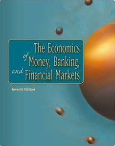 economics of money banking and financial markets 12th edition what s new in economics books the economics of money banking and financial markets