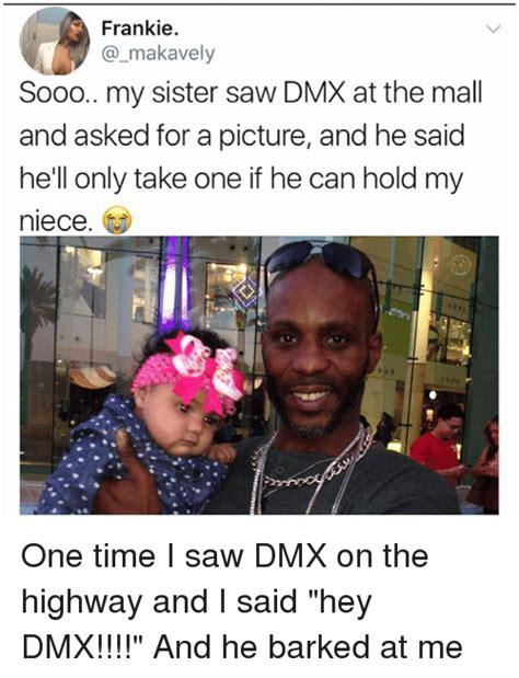 Dmx Meme - 25 best memes about memes memes meme generator