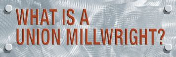 Imca Local 548 What Is A Union Millwright