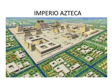 imagenes del imperio aztecas imperio azteca