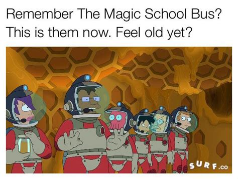 The Magic School Bus Meme - super dank hand picked meme from futurama magic school