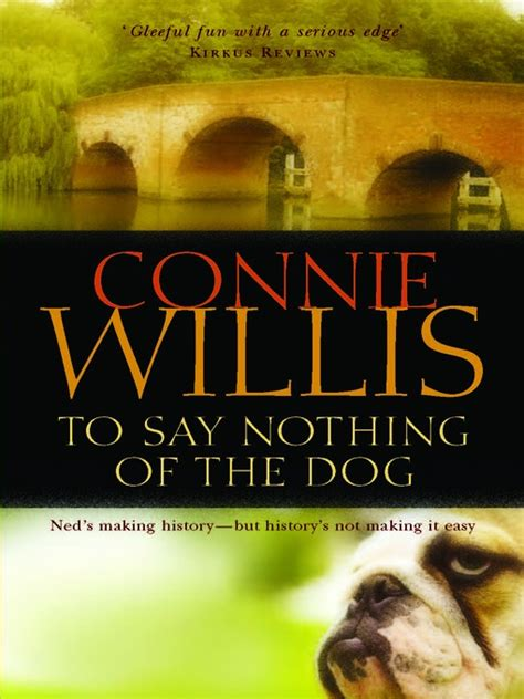 to say nothing of the it s really all about the cat to say nothing of the by connie willis book review