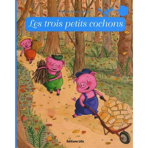 les petits livres le les trois petits cochons livre contes et histoires cultura