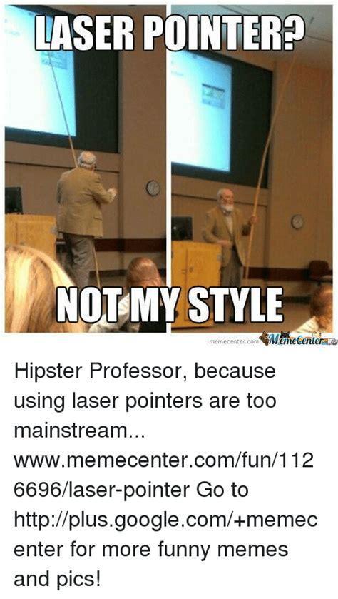 Laser Pointer Meme - 25 best memes about laser pointers laser pointers memes
