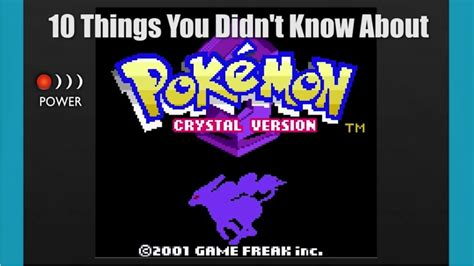 10 secret things you didn video 10 things you didn t know about pokemon crystal