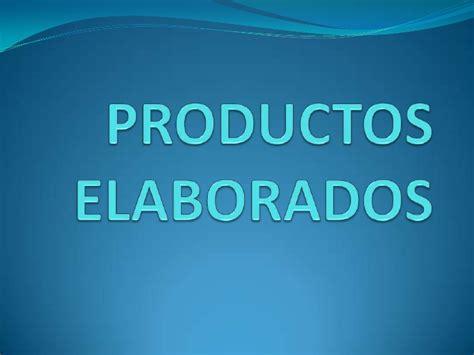 productos elaborados autoguardado