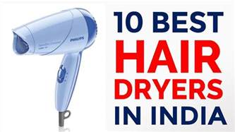 Hair Dryer India 10 best affordable hair dryers available in india with