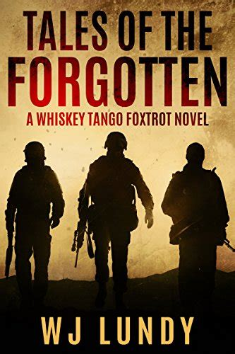 forsaken the forgotten volume 2 books tales of the forgotten a whiskey foxtrot novel vol 2