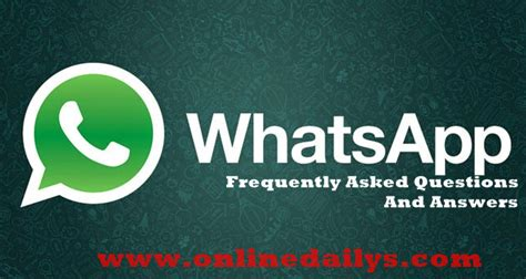 Or Question Through Whatsapp Top Whatsapp Frequently Asked Questions And Answers Dailys