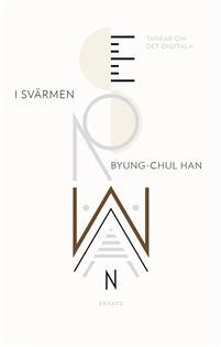 psychopolitics neoliberalism and new technologies of power verso futures books tr 246 tthetssamh 228 llet byung chul han b 246 cker 9789187219627
