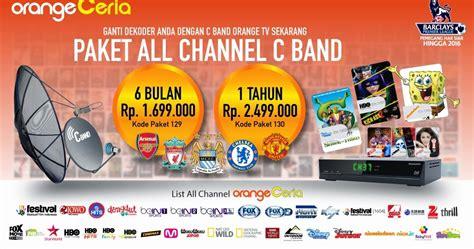 Harga Paket Channel K Vision daftar channel paket orange tv c band 2017 info pay tv