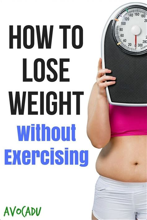Just How Did Lose All That Weight by How To Lose Weight Without Exercising Avocadu