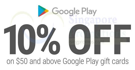 Google Play Gift Card Singapore Online - 7 eleven 10 off google play gift cards valued at 50 and above from 14 20 feb 2018