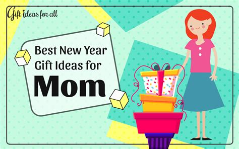 best gift ideas for mom 12 fabulous new year gift ideas to make your mom feel
