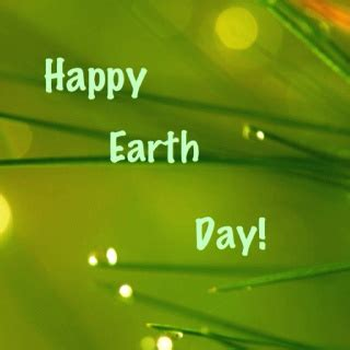 Happy Earth Day by Happy Earth Day Quotes Quotesgram