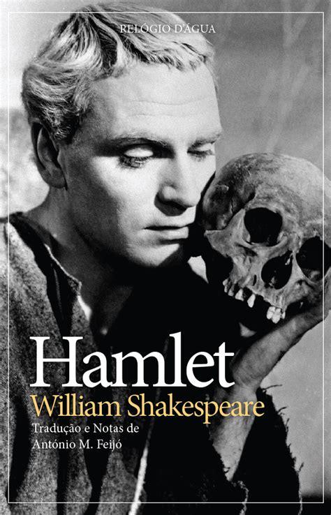 Hamlet William Shakespeare hamlet de william shakespeare tradu 231 227 o de ant 243 nio m