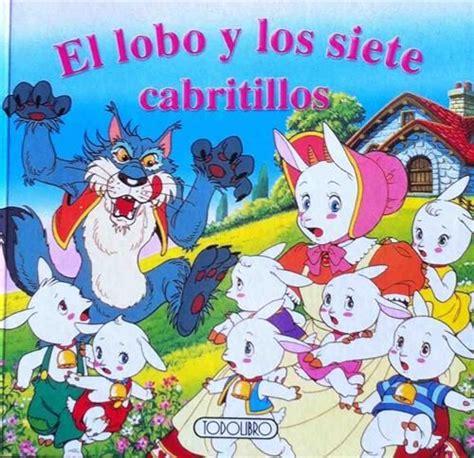 los siete cabritillos y el lobo classic fairy tales independent publishers group libro e pdf descargar gratis pin de mari shaw en libros y cuentos que le 237 books wolf y fairy tales