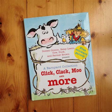 click clack moo i you a click clack book books click clack moo and more a barnyard collection doreen