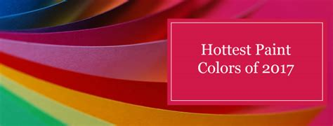 hot paint colors for 2017 hottest paint colors of 2017 shoreline painting