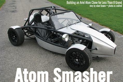 home built car plans atom smasher articles grassroots motorsports