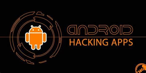 android hacking tools 18 android hacking tools 2017 with links