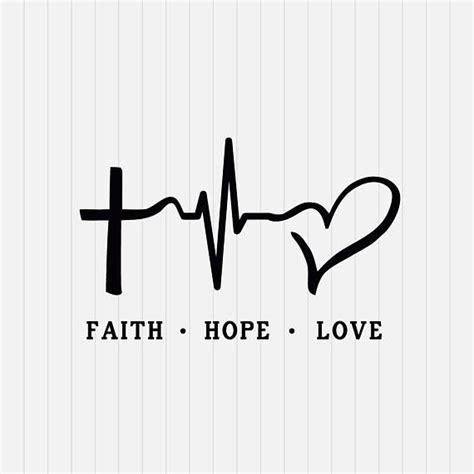 imagenes faith hope love faith hope love svg file svg cutting file cricut svg