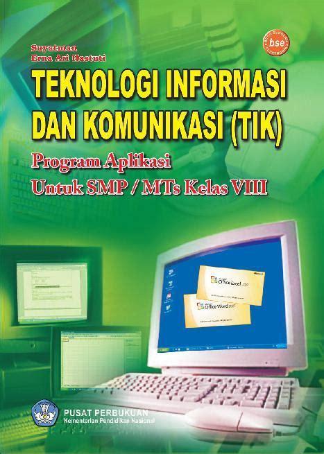 Teknologi Informasi Dan Komunikasi Untuk Smp Kelas 7 jual buku smp kelas 8 teknologi informasi dan komunikasi tik oleh erna ari hastuti