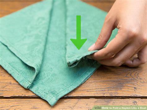 how to fold a paper napkin boat 4 ways to fold a napkin like a boat wikihow